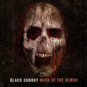 Black Sunday - Mask Of The Demon