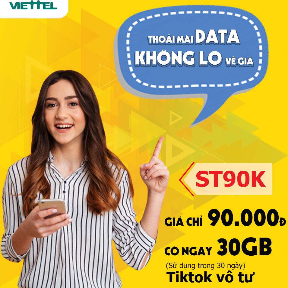 MIỄN PHÍ 30GB, Xem Tiktok vô tư Gói ST90K Viettel