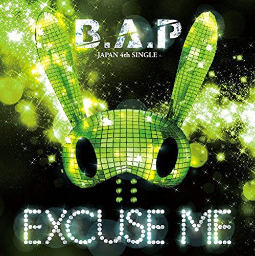 B.A.P – EXCUSE ME (4th Japanese Single) [Single] (MP3) (2014)