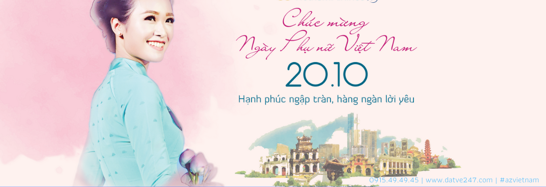 Chào Mừng ngày phụ nữ việt nam | azvietnam 0915494945 - vé máy bay