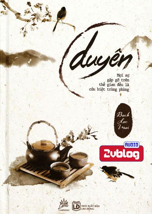 Audiobook tản văn: Duyên - Bạch Lạc Mai