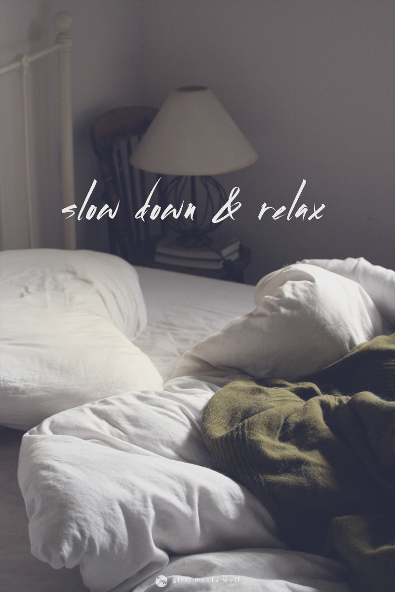 slow down + relax (living a simple lifestyle) / girl, meets wolf
