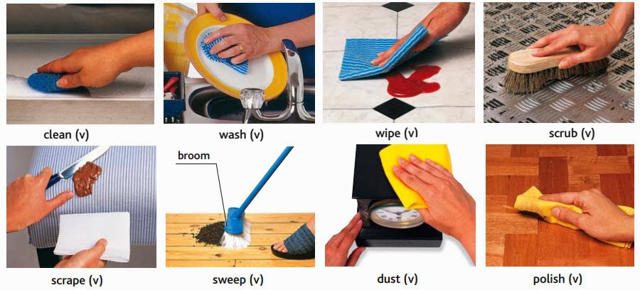 activities- clean, wash, wipe, scrup, scrape, sweep, dust, polish