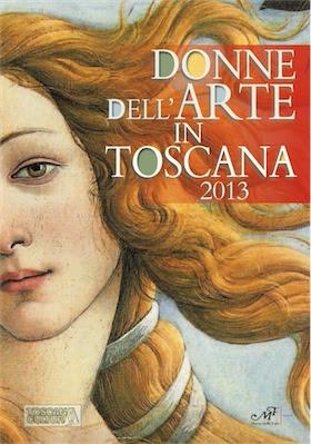 Artisti in Toscana N.2, Donne dell'Arte in Toscana - 2013 Ita