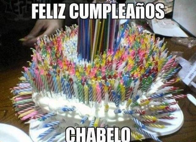 Imagenes Chistosas Happy Birthday Chabelo