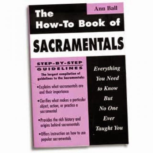 Sacramentals More Stuff Of Earth