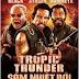 Sấm Nhiệt Đới - Tropic Thunder (2008) [HD+Vietsub]