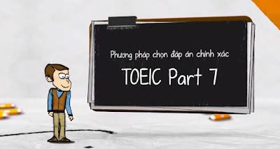 Khóa học Phương pháp chọn đáp án chính xác cho TOEIC Part 7