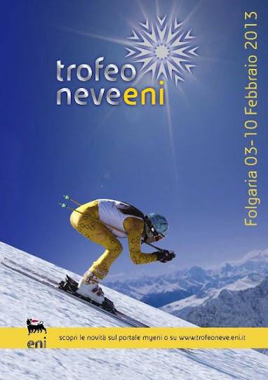 Dal 3 al 10 febbraio 2013 Folgaria ospita la 60ma edizione del Trofeo Neve ENI