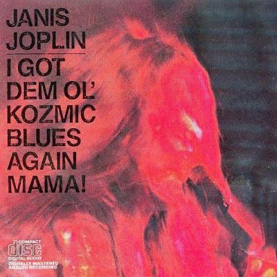 Janis Joplin ~ 1969 ~ I Got Dem Ol' Kozmic Blues Again Mama!