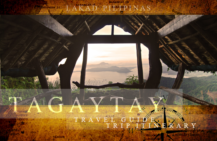 Tagaytay Travel Guide and Trip Itinerary