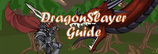 DragonSlayer Guide (Help Required!)