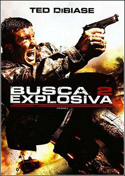 Download Busca Explosiva 2 BDRip RMVB Dublado