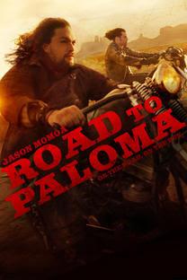 Road to Paloma ถนนคนแค้น HD [พากย์ไทย]