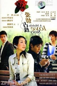 Chuyện Tình Qua Điện Thoại - A Mobile Love Story (2008) Poster