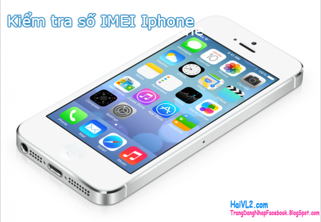 kiểm tra số imei iphone nhanh nhất