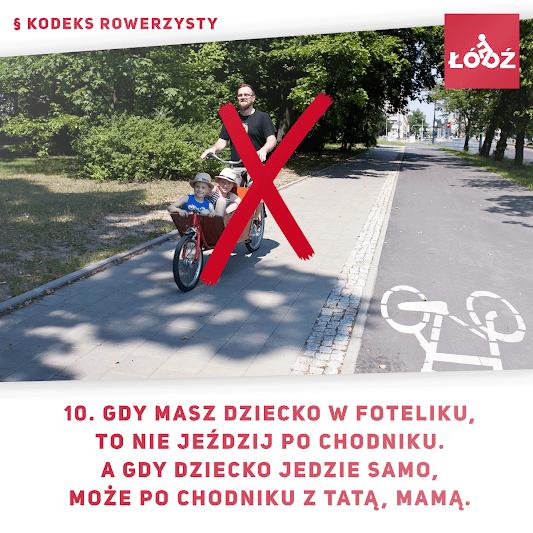Gdy masz dziecko w foteliku, to nie jeździj po chodniku. A gdy dziecko jedzie samo, może po chodniku z tatą, mamą.