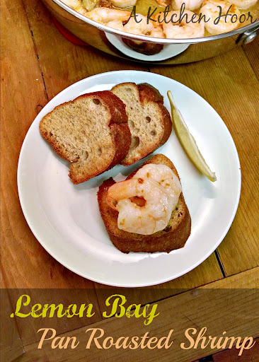 A Kitchen Hoor | Lemon Bay Pan Roasted Shrimp