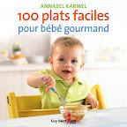 100-plats-faciles-pour-bebe-gourmand-annabel-karmel