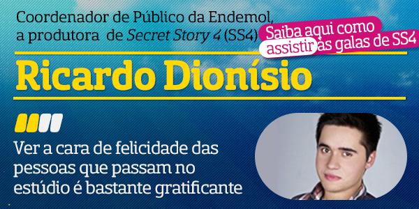 Destaque Secret Story 4 A Entrevista - Ricardo Dionísio