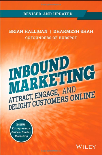Libro Inbound Marketing, Revised and Updated: Attract, Engage, and Delight Customers Online