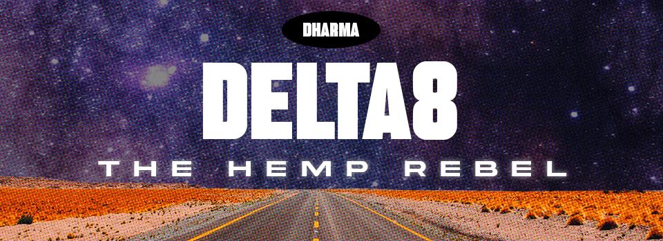 Delta 8: the hemp rebel