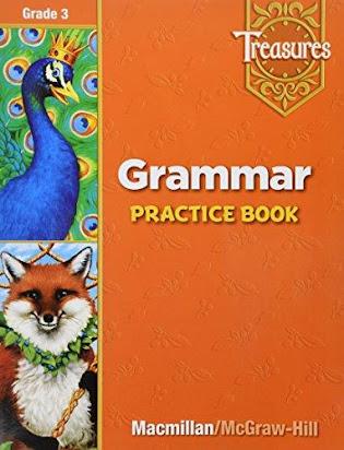 Treasures A Reading Language Arts Program Grade 3- Grammar Practice Book