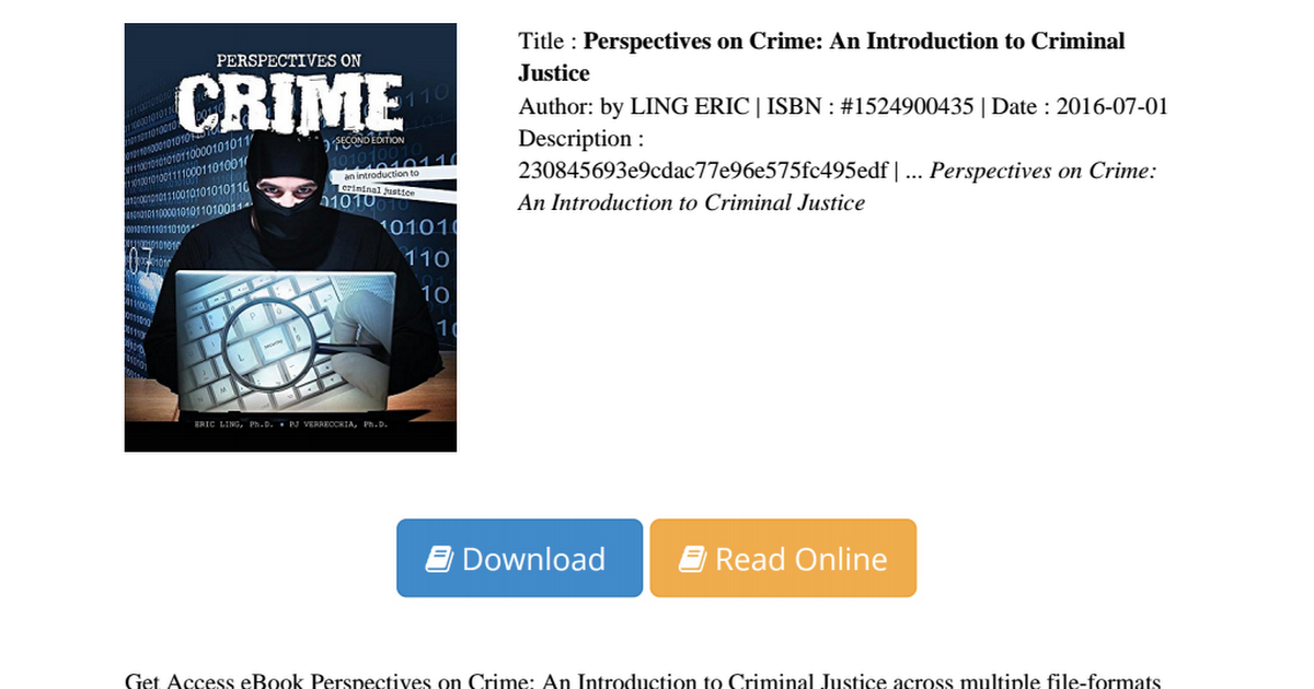 criminal justice perspectives Explain the structure of the criminal justice system in terms of its major components describe the differences between the consensus and conflict models of the criminal justice system describe the process of american criminal justice, including the stages of criminal case processing.