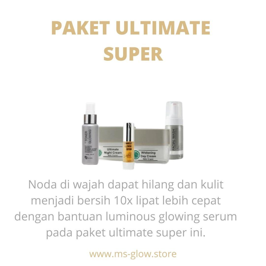 MS Glow Paket Ultimate Super