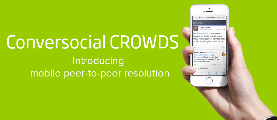The Industrial Resolution: Introducing Conversocial CROWDS™
