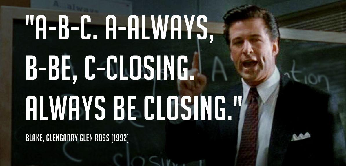 always be closing sales strategy