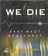 If We Die, Saat Maut Menjemput | RBI