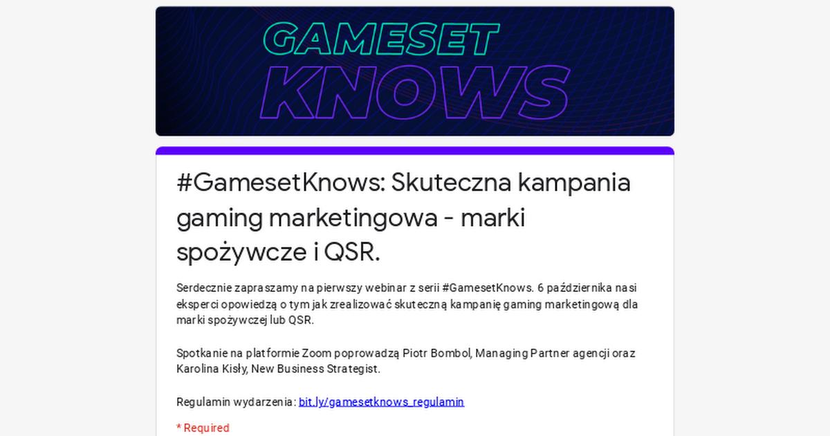 #GamesetKnows: Skuteczna kampania gaming marketingowa - marki spożywcze i QSR.