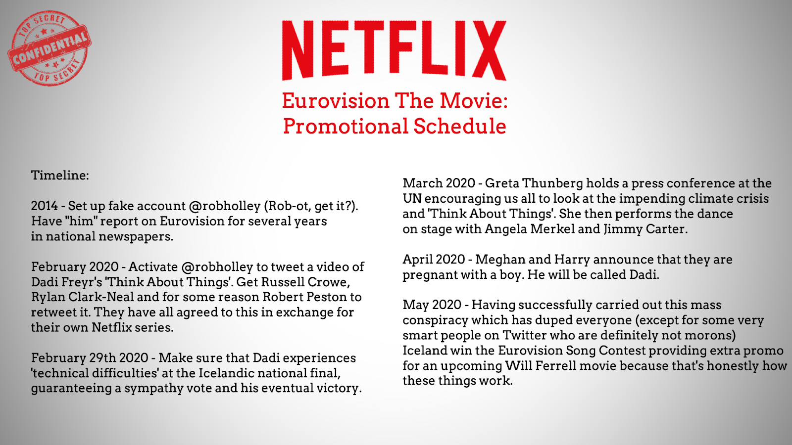 The proposed schedule for Netflix's Eurovision movie conspiracry... don't take it too seriously.