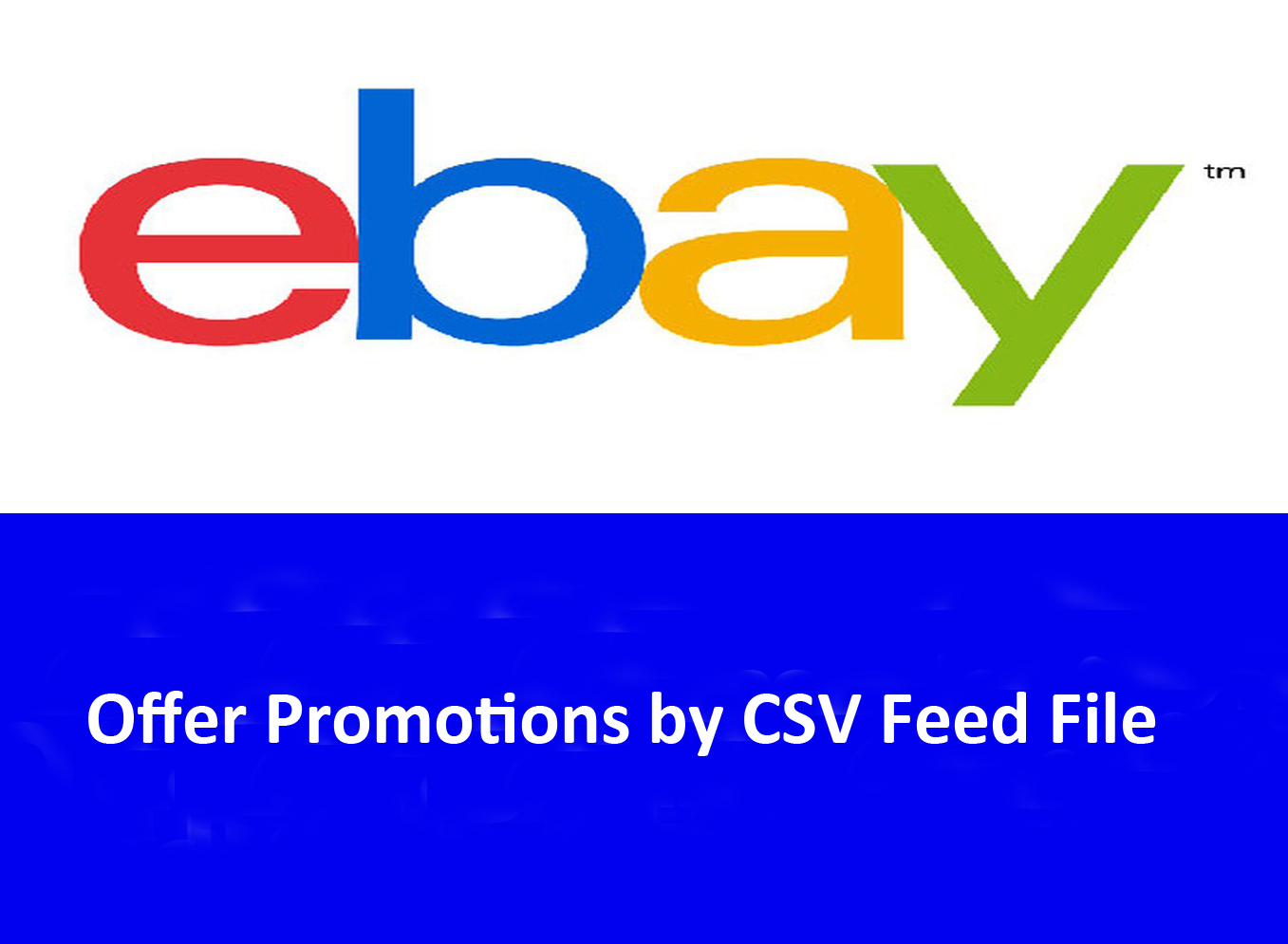 Offer Discount on eBay by Strike-through Price via CSV feed file in Bulk