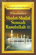 Meneladani Shalat-Shalat Sunnah Rasulullah Saw | RBI