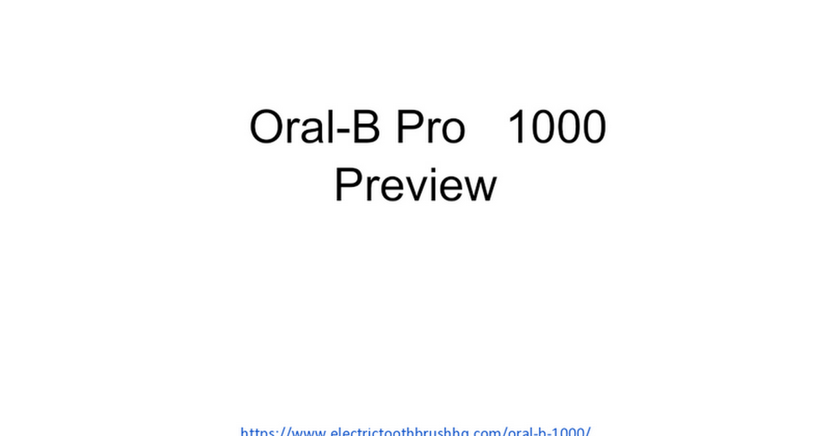 ElectricToothbrushHQ-Oral-B-Pro-1000-Presentation