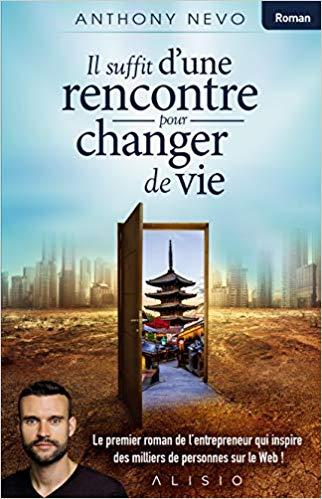 Anthony Nevo Livre Rencontre Changer Vie