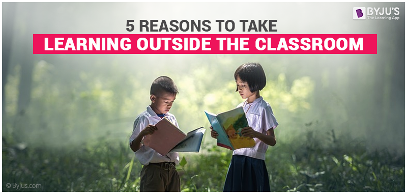 worthwhile learning outside the classroom