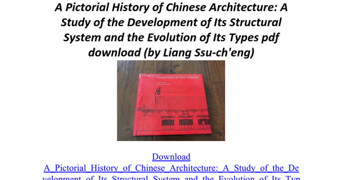 a pictorial history of chinese architecture a study of the