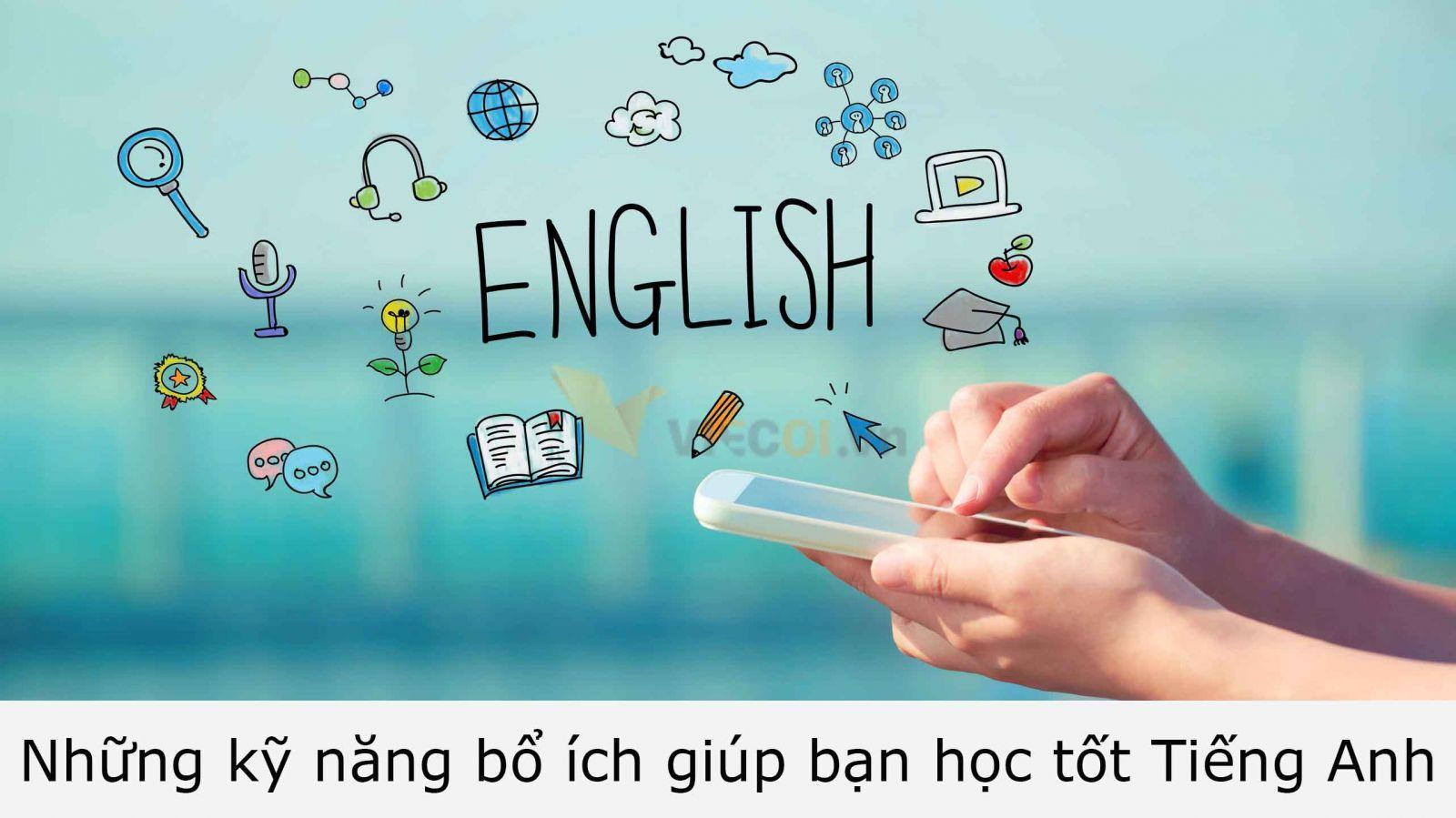 Kỹ Năng Học Tiếng Anh, Học Ngoại Ngữ, Kỹ Năng Việc Làm