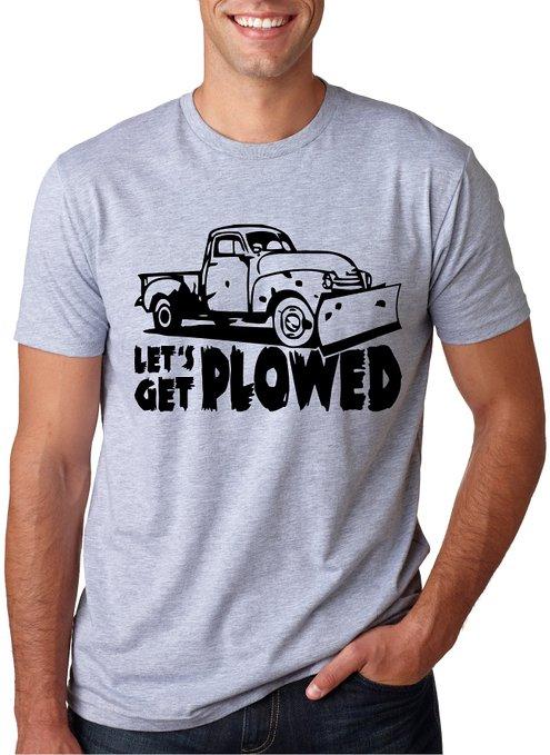 let's get plowed.jpg