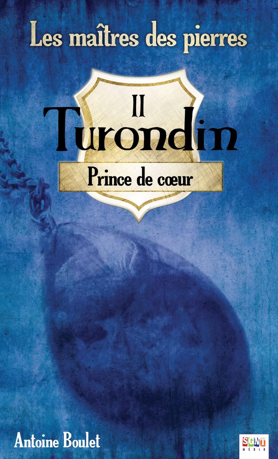 les-ma_tres-des-pierres_2_turondin_princes-de-coeur.jpg