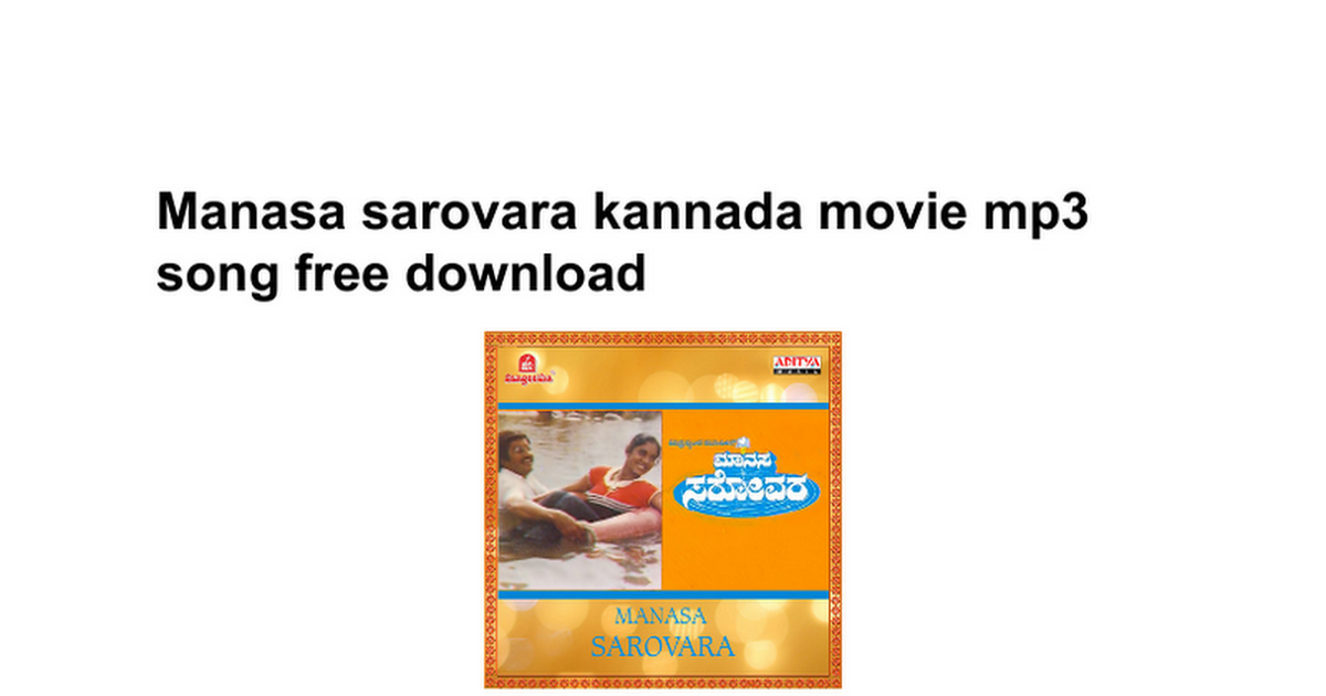 Manasa sarovara kannada movie mp3 songs free download