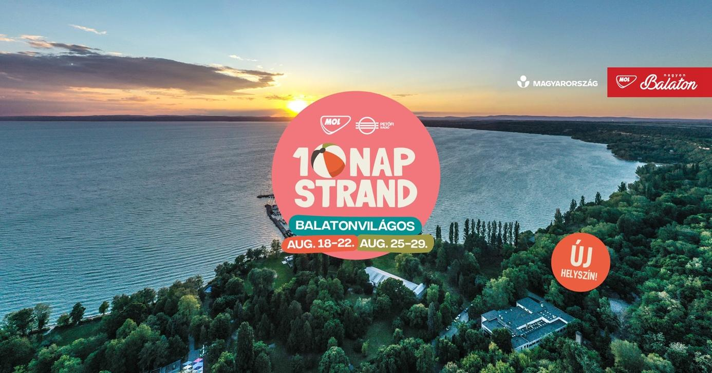 10 nap Strand - 2021. augusztus 18-22. & 25-29. Balatonvilágos –