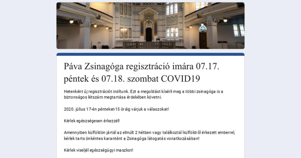 Páva Zsinagóga regisztráció imára 07.17. péntek és 07.18. szombat COVID19