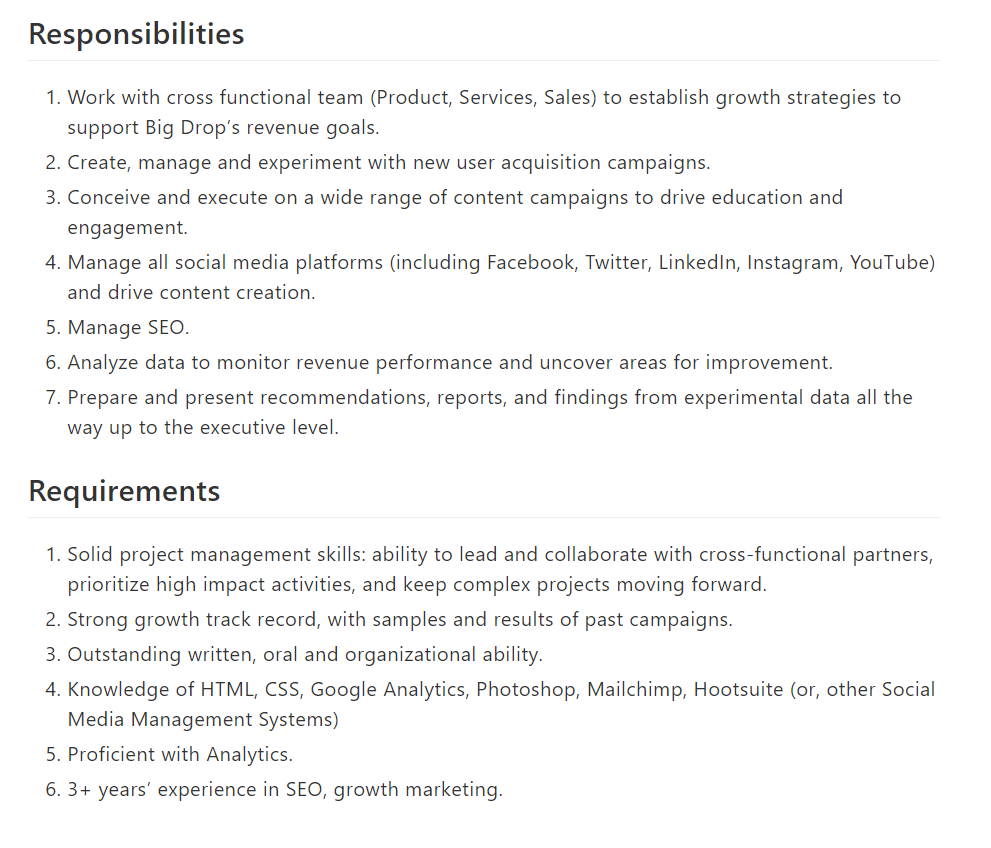 A growth marketer detailed responsibilities and requirements.