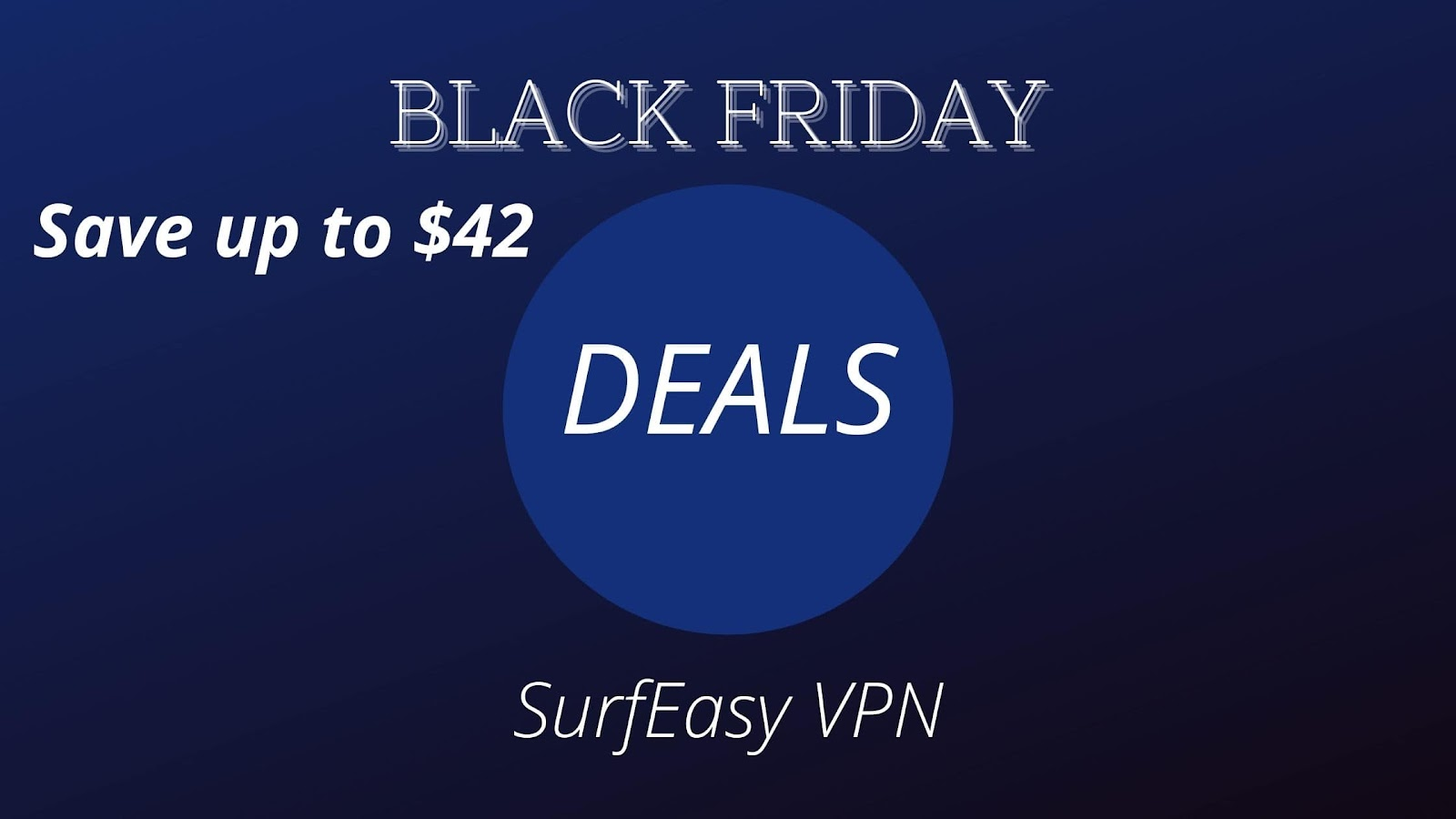 SurfEasy VPN: Save up to $42