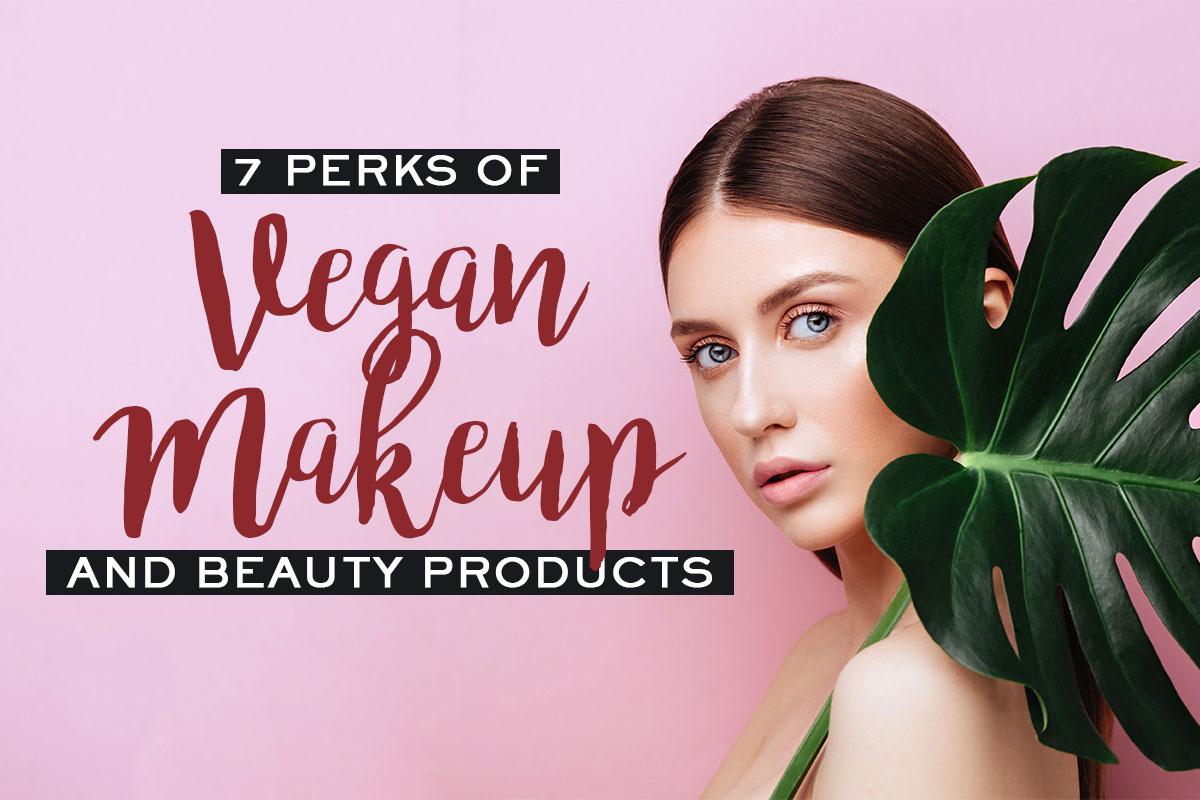 Benefits of Vegan Makeup