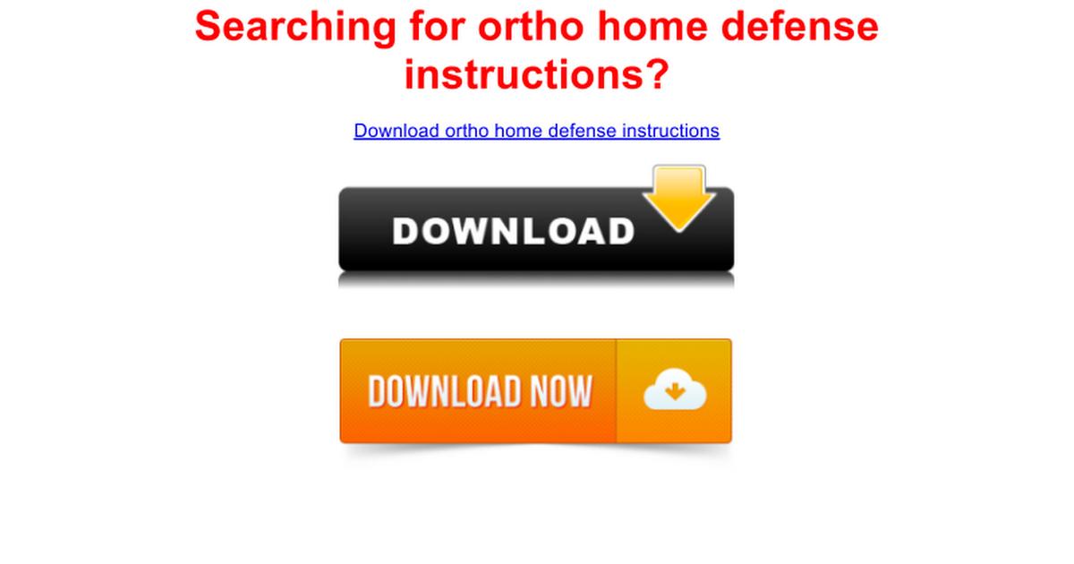 Ortho Home Defense Instructions Store Google Docs